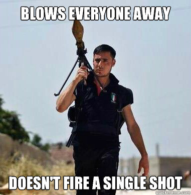 Blows everyone away Doesn't fire a single shot
