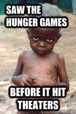 Saw the Hunger Games Before it hit theaters   starving african kid