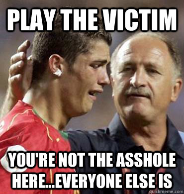 Image result for playing the victim meme