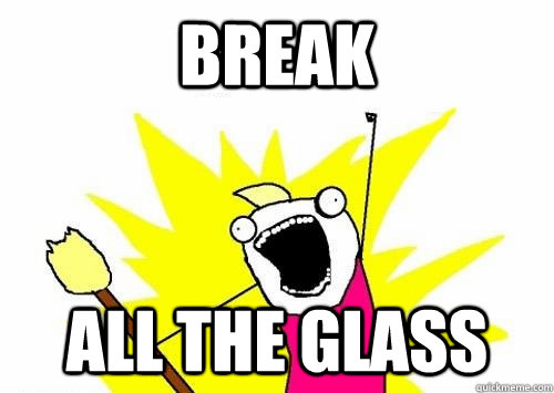 Break all the glass - Break all the glass  Misc