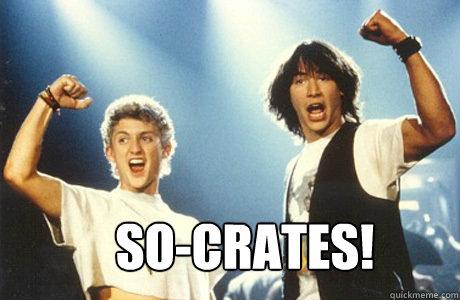 So-Crates!