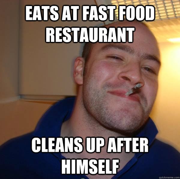 eats at fast food restaurant cleans up after himself - eats at fast food restaurant cleans up after himself  Misc