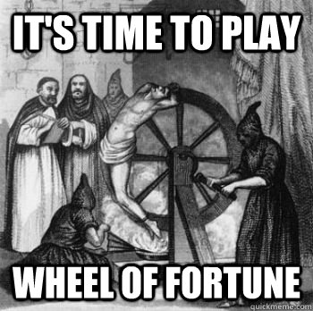 It's time to play Wheel of fortune