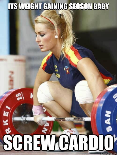 Its weight gaining seoson baby screw cardio - Its weight gaining seoson baby screw cardio  weightlifting prayer