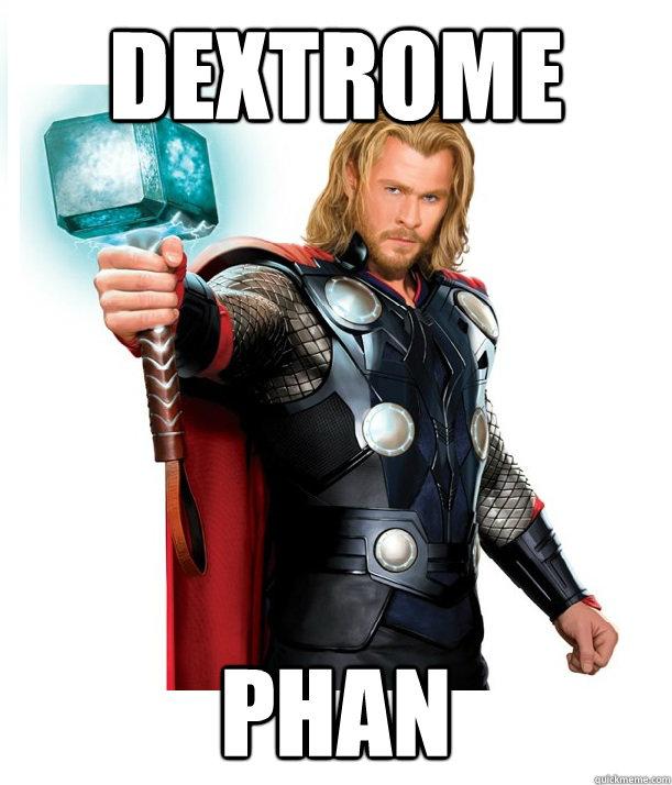 DEXTROME Phan  Advice Thor