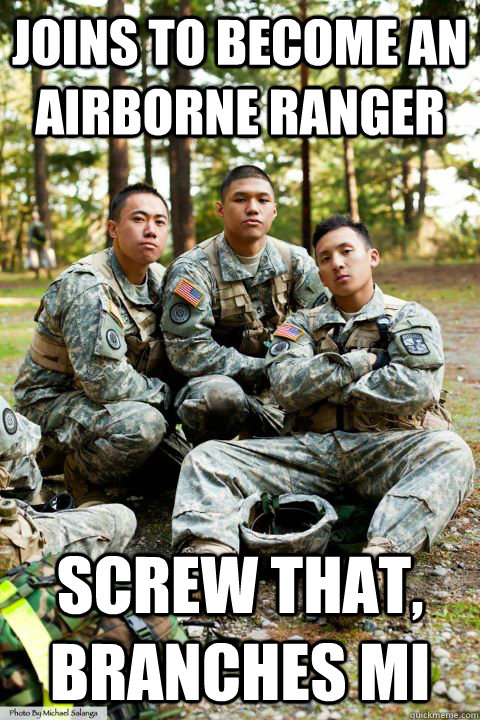 joins to become an airborne ranger screw that, branches mi  Hooah ROTC Cadet