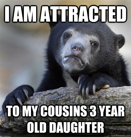 I Am Sexually Attracted To My Daughter