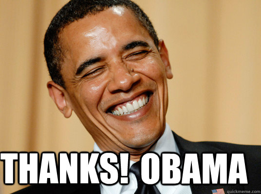 THANKS! Obama - THANKS! Obama  Laughing Obama