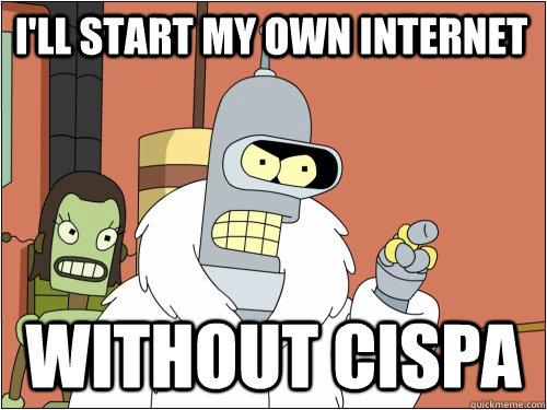 I'll start my own internet without CISPA - I'll start my own internet without CISPA  Blackjack Bender