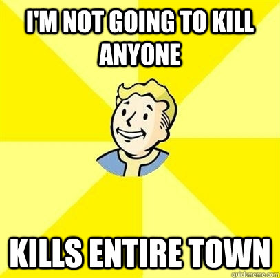 I'M NOT GOING TO KILL ANYONE KILLS ENTIRE TOWN - I'M NOT GOING TO KILL ANYONE KILLS ENTIRE TOWN  Fallout 3