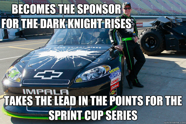 Becomes the sponsor  for The Dark Knight Rises Takes the lead in the points for the Sprint Cup Series - Becomes the sponsor  for The Dark Knight Rises Takes the lead in the points for the Sprint Cup Series  Dale Jr Secret Identity