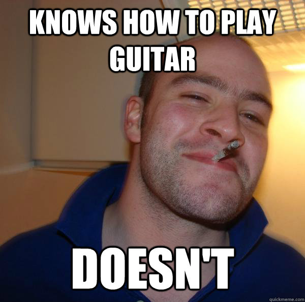 knows how to play guitar doesn't - knows how to play guitar doesn't  Misc
