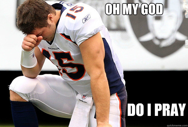 oh My god do i pray - oh My god do i pray  Tebowing he-man