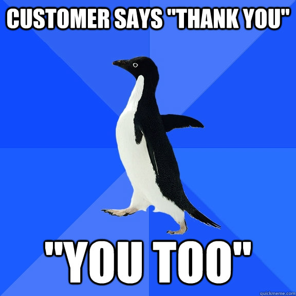 Customer says