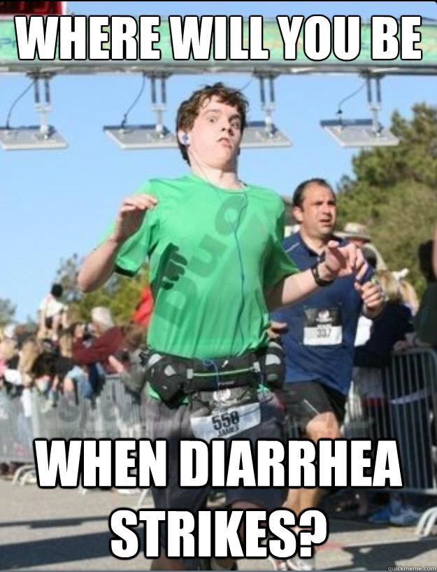 Where will you be when diarrhea strikes?  - Where will you be when diarrhea strikes?   Misc