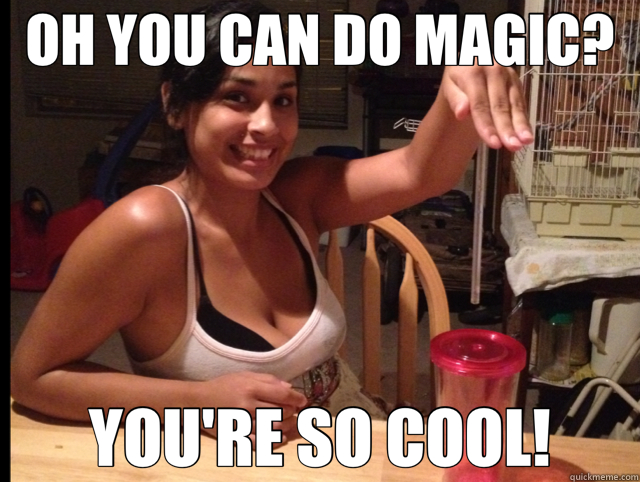 OH YOU CAN DO MAGIC? YOU'RE SO COOL! - OH YOU CAN DO MAGIC? YOU'RE SO COOL!  Misc