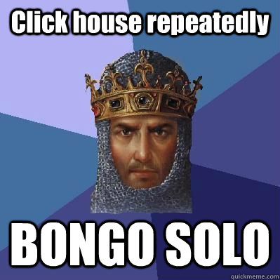 Click house repeatedly BONGO SOLO