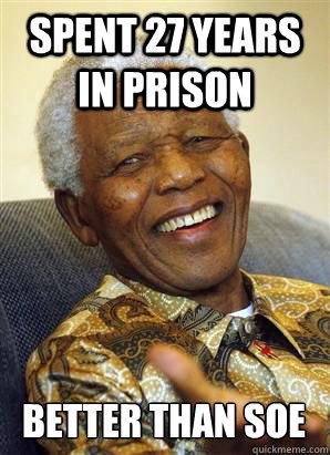Spent 27 Years in prison Better than SOE