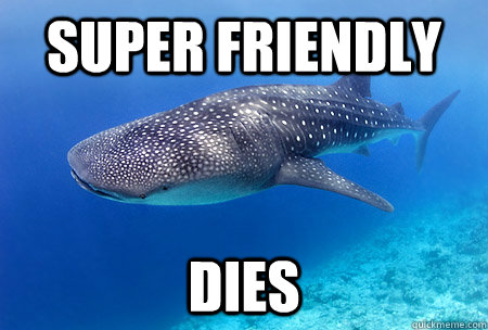Super friendly dies