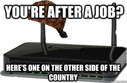 You're after a job? Here's one on the other side of the country