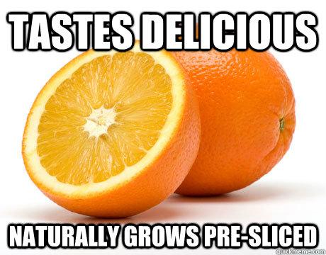 Tastes delicious Naturally grows pre-sliced