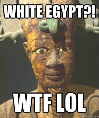 4a7ab343a8a9e70b270f49f24c27ed13e01d237c94191b304d4cdecfb3df8372 surprised egyptian memes quickmeme