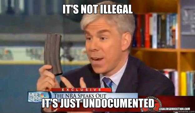 It's not illegal It's just undocumented LegalInsurrection.com - It's not illegal It's just undocumented LegalInsurrection.com  David Gregorys Privilege