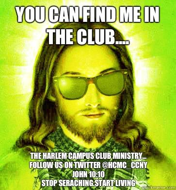 find me in da club: