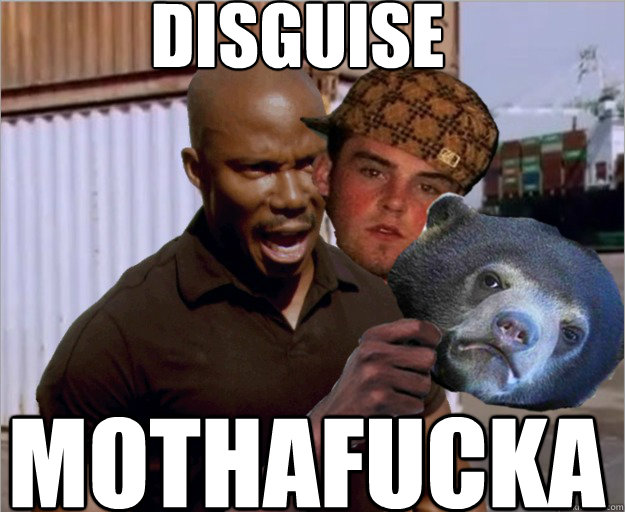 Disguise mothafucka - Disguise mothafucka  Doakes, steve, confession bear
