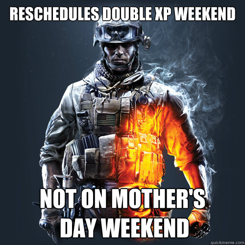 reschedules double xp weekend not on mother's  day weekend