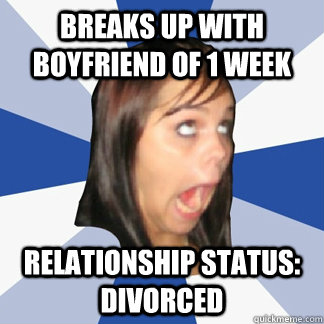 Breaks up with boyfriend of 1 week relationship status: Divorced
