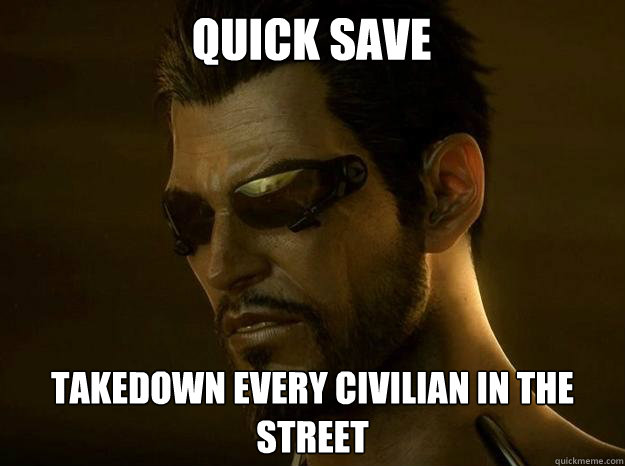 quick save takedown every civilian in the street