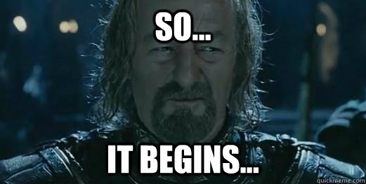 so... It begins... - so... It begins...  expecting theoden