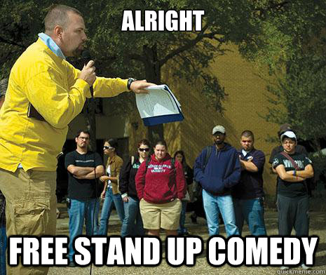 alright Free Stand up comedy - alright Free Stand up comedy  Misc