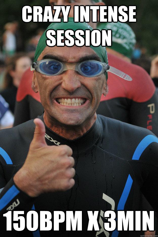 crazy intense session 150bpm x 3min - crazy intense session 150bpm x 3min  Beginner Triathlete