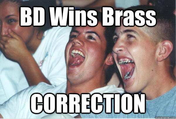 BD Wins Brass CORRECTION