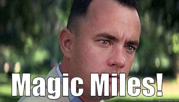 MAGIC MILES! Offensive Forrest Gump