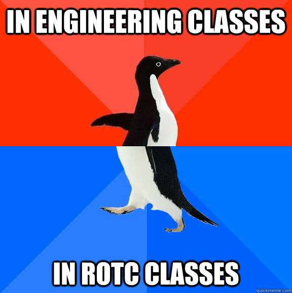 in engineering classes in rotc classes - in engineering classes in rotc classes  Socially Awesome Awkward Penguin