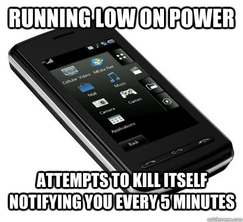 RUNNING LOW ON POWER ATTEMPTS TO Kill itself notifying you every 5 minutes