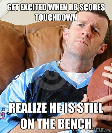 Get Excited When Rb Scores Touchdown Realize He Is Still On The
