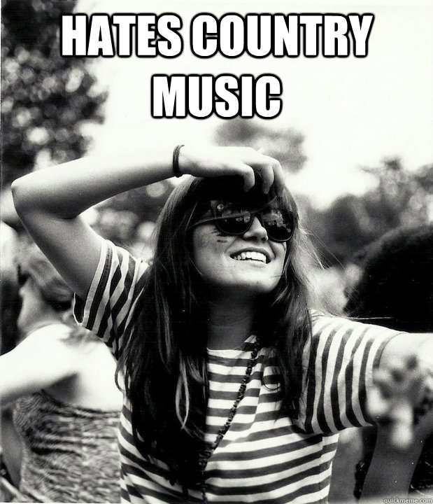 hates country music  - hates country music   Georgetown Hipster