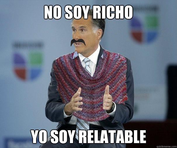 no soy richo yo soy relatable - no soy richo yo soy relatable  Univision Romney