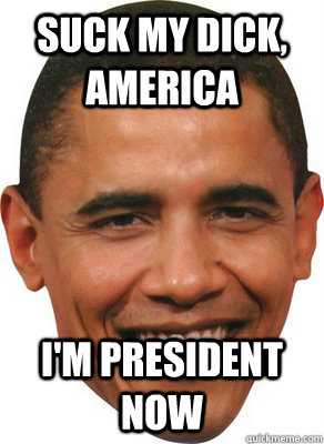 Is obama an asshole