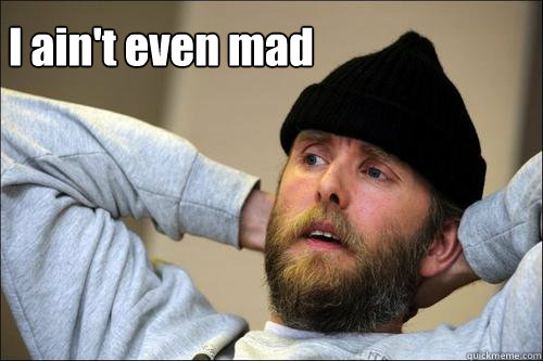 ain't even mad - I ain't even mad Varg aint mad