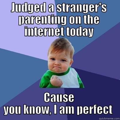 Parent Judging Quickmeme