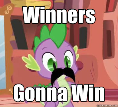 Winners Gonna Win  My little pony