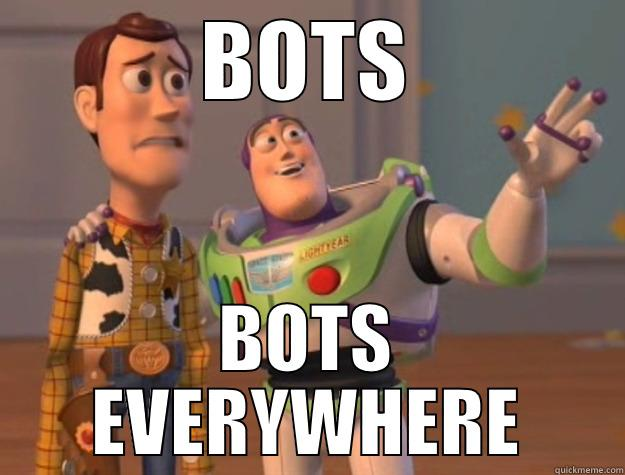 BOTS BOTS EVERYWHERE Toy Story