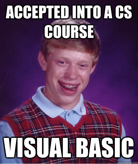 Accepted into a CS course Visual Basic - Accepted into a CS course Visual Basic  Misc