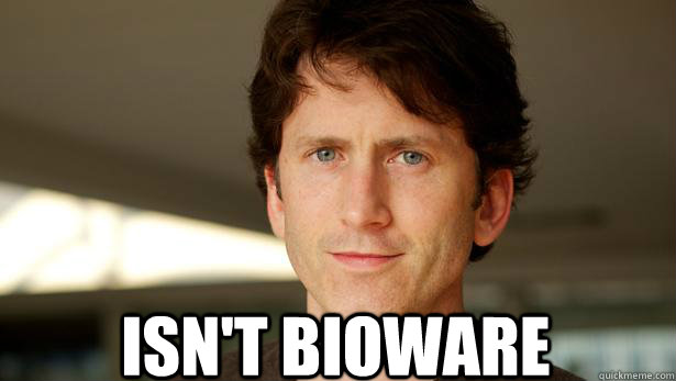 ISN'T BIOWARE - good guy todd howard - quickmeme