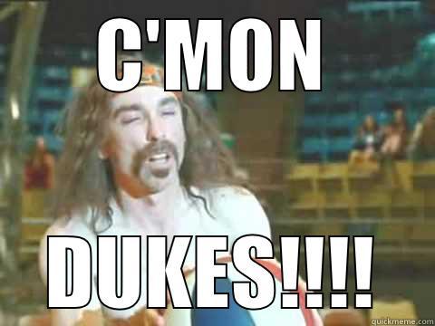 C'MON DUKES!!!! Misc
